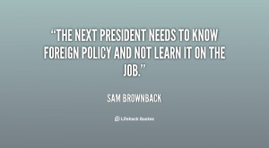 The next president needs to know foreign policy and not learn it on ...