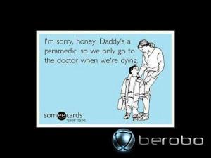 ... paramedic sayings funny paramedic sayings are you an emt or paramedic