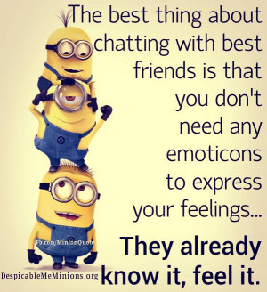 Chatting with best friends - Minion Quotes