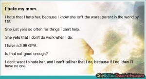 Friends - I hate my mom.