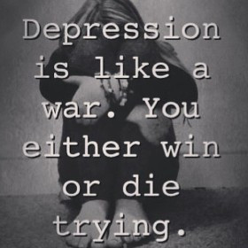 2013 quotes about life comments depression quotes like a war