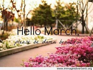 Ciao marzo, si prega di essere bello