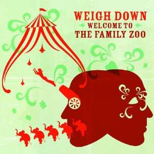 Welcome to the Family Zoo Weigh Down Music