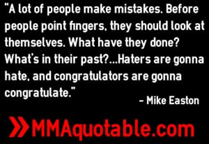 Mike Easton: Haters are gonna hate, and congratulators are gonna ...