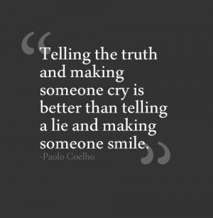 ... than unvarnished painful truth? I don't know. What do you think