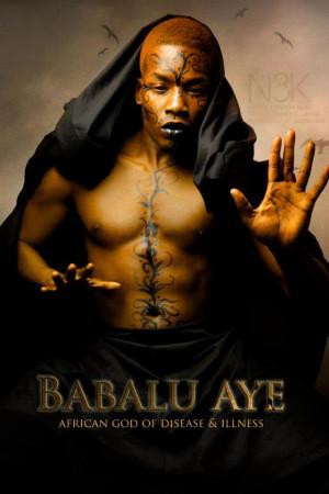 BABALU AYE: Yoruba Orisha [god] of Disease and Illness of the Yoruba ...