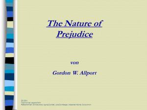 The Nature of Prejudice von Gordon W Allport SS 2001 Tutorium bei
