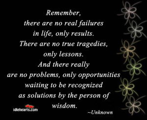 Remember, There Are No Real Failures In Life…., Failure, Lesson ...