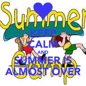 images of keep calm and summer is almost over carry on image wallpaper