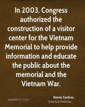In 2003, Congress authorized the construction of a visitor center for ...