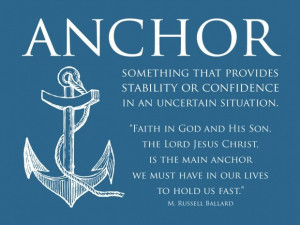 ... Anchor Quotes, Inspiration Quotes, Russell Ballard, Lds Anchors Quotes