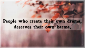 Who Create Their Own Drama, Picture Quotes, Love Quotes, Sad Quotes ...