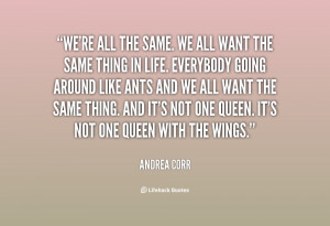 quote-Andrea-Corr-were-all-the-same-we-all-want-75275.png