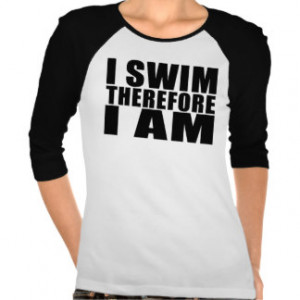 funny_swimmers_quotes_jokes_i_swim_therefore_i_am_tshirt ...