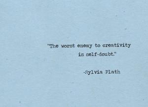 Sylvia Plath on self-doubt