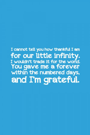 ... . You game me a forever within the numbered days, and I'm grateful