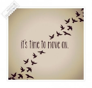 Its time to move on quote