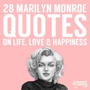 Marilyn Monroe Quotes About Love And Relationships