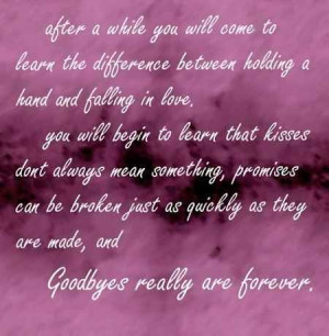 ... Difference between holding a hand and falling in Love ~ Goodbye Quote