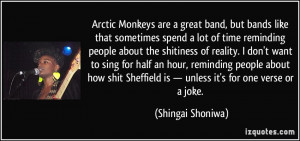 Arctic Monkeys are a great band, but bands like that sometimes spend a ...