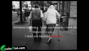 Immature Love Says I Love Quote by Erich Fromm @ Quotespick.com