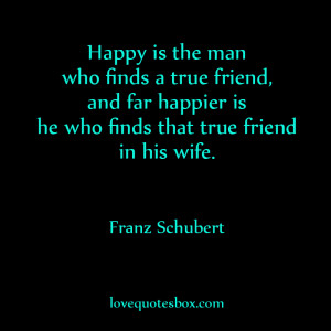 Love Quotes For Wife A true friend - his wife
