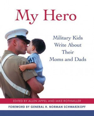 "Start by marking ""My Hero: Military Kids Write About Their Moms and ..."