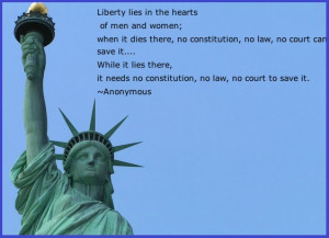 In the truest sense, liberty cannot be created like a cup of tea; it ...