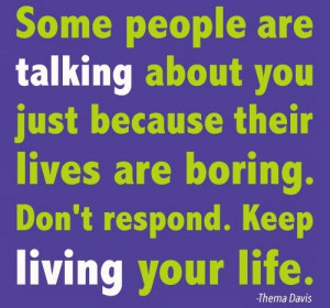 Boring Person Quotes Some people are talking about