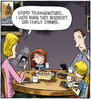 Family Dinner Quotes A gushy reporter told phil