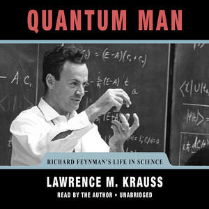 quantum man by lawrence m krauss narrarated by lawrence m krauss