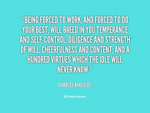 quote-Charles-Kingsley-being-forced-to-work-and-forced-to-57841.png