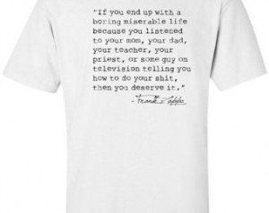 FRANK ZAPPA quote t-shirt available in multiple sizes and colors ...