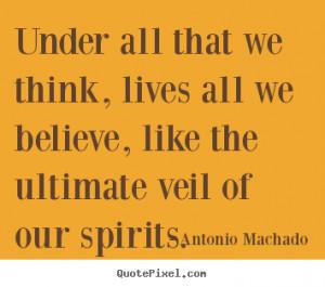 machado more inspirational quotes motivational quotes success quotes ...