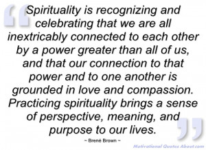 spirituality is recognizing and brené brown