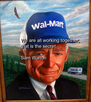 Sam walton, quotes, sayings, teamwork, business, quote