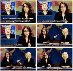 Tina Fey & Amy Poehler on Hilary Clinton: Bitches get stuff doneStuff ...