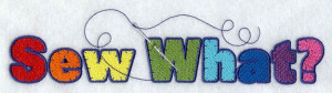 sewing sayings quotes | Machine Embroidery Designs at Embroidery ...