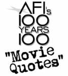 Tags : afi top 100 movie quotes