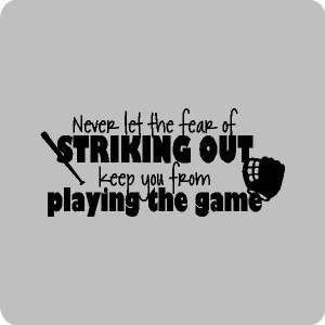 ... the fear of striking out baseball quotes wall words lettering decals
