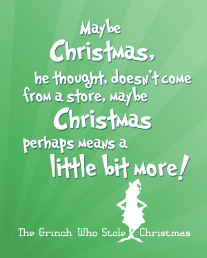 Quote from How the Grinch Stole Christmas
