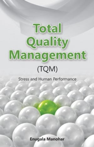 total quality management tqm stress and human performance