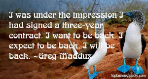 Greg Maddux Quotes Pictures