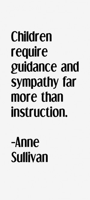 Anne Sullivan Quotes & Sayings