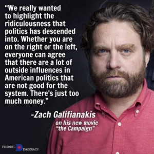 Zach Galifianakis - We really wanted to highlight the...