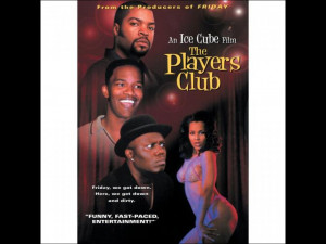 The Players Club Quotes