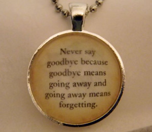 Peter Pan Necklace. Never Say Goodbye Quote