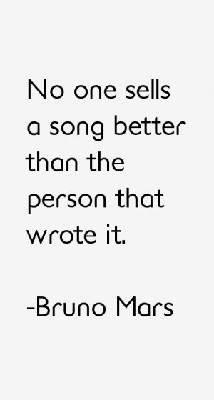 Bruno Mars Quotes amp Sayings