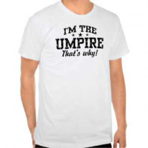 Umpire Shirts, T-Shirts and Custom Umpire Clothing Online