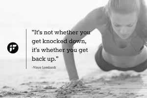 ... you get knocked down, it's whether you get back up.